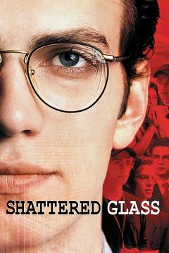 Best History Movies of 2003 : Shattered Glass