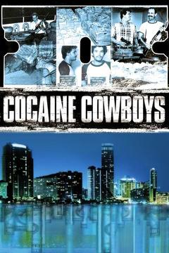 Best Documentary Movies of 2006 : Cocaine Cowboys