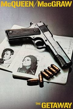Best Crime Movies of 1972 : The Getaway
