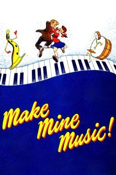 Best Music Movies of 1946 : Make Mine Music