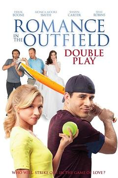 Best Romance Movies of This Year: Romance in the Outfield: Double Play
