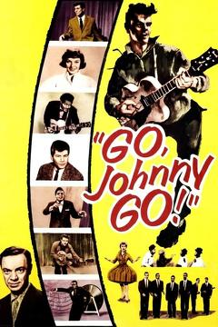 Best Music Movies of 1959 : Go, Johnny, Go!