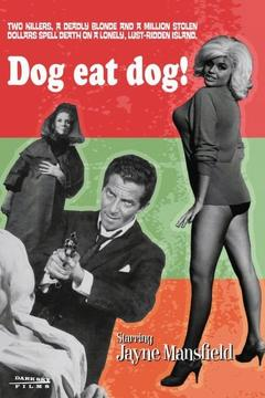Best Action Movies of 1964 : Dog Eat Dog!