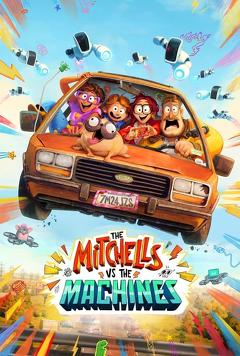 Best Adventure Movies of This Year: The Mitchells vs. The Machines