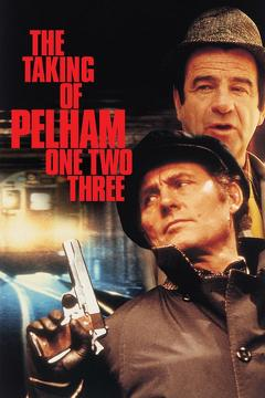 Best Crime Movies of 1974 : The Taking of Pelham One Two Three