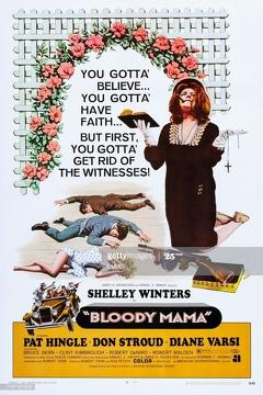 Best Crime Movies of 1970 : Bloody Mama
