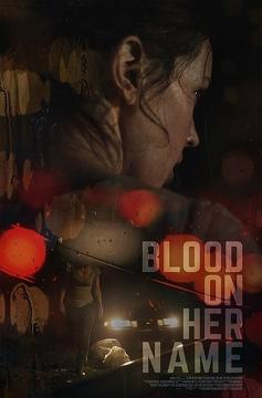 Best Crime Movies of This Year: Blood on Her Name