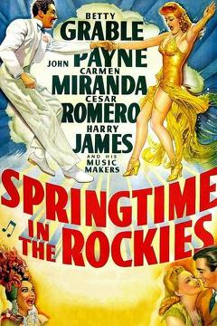 Best Music Movies of 1942 : Springtime in the Rockies