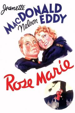 Best Music Movies of 1936 : Rose Marie
