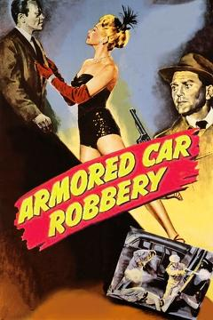 Best Adventure Movies of 1950 : Armored Car Robbery