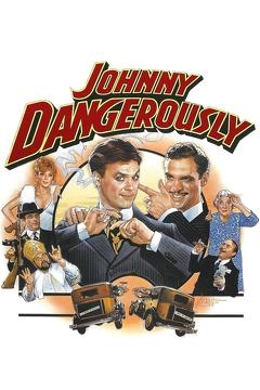 Best Thriller Movies of 1984 : Johnny Dangerously