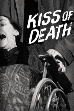 Best Thriller Movies of 1947 : Kiss of Death