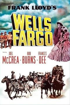 Best Western Movies of 1937 : Wells Fargo