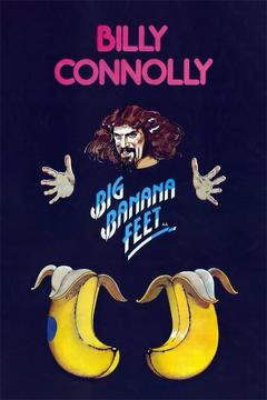 Best Documentary Movies of 1976 : Billy Connolly: Big Banana Feet