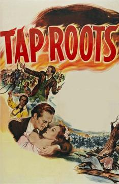 Best War Movies of 1948 : Tap Roots