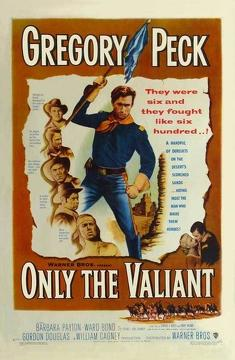 Best Action Movies of 1951 : Only the Valiant