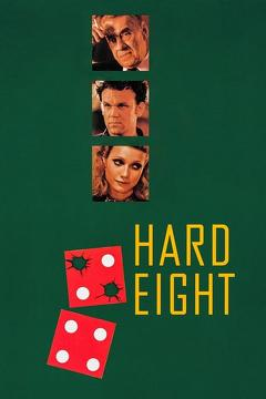 Best Crime Movies of 1996 : Hard Eight