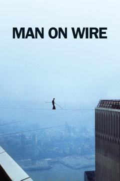 Best History Movies of 2008 : Man on Wire