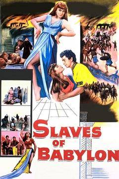 Best History Movies of 1953 : Slaves of Babylon