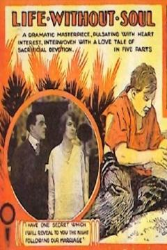 Best Horror Movies of 1915 : Life Without Soul
