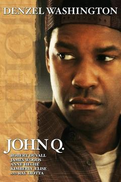 Best Thriller Movies of 2002 : John Q
