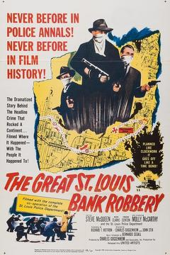 Best Crime Movies of 1959 : The Great St. Louis Bank Robbery
