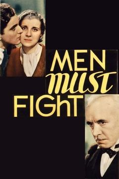 Best Science Fiction Movies of 1933 : Men Must Fight
