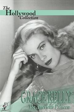 Best Documentary Movies of 1987 : Grace Kelly: The American Princess