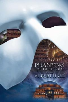 Best Music Movies of 2011 : The Phantom of the Opera at the Royal Albert Hall