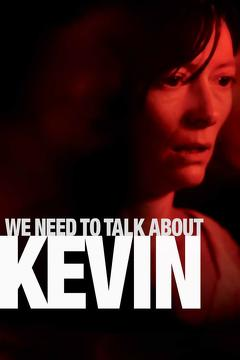 Best Thriller Movies of 2011 : We Need to Talk About Kevin