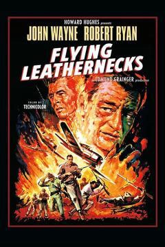 Best Action Movies of 1951 : Flying Leathernecks