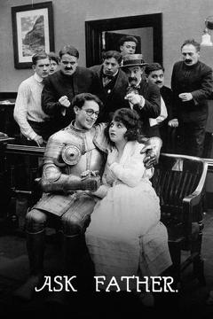 Best Comedy Movies of 1919 : Ask Father