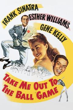Best Music Movies of 1949 : Take Me Out to the Ball Game