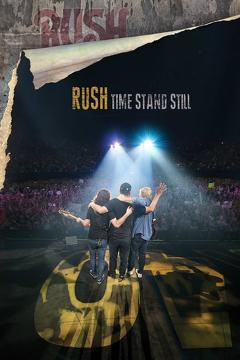 Best Music Movies of 2016 : Rush: Time Stand Still