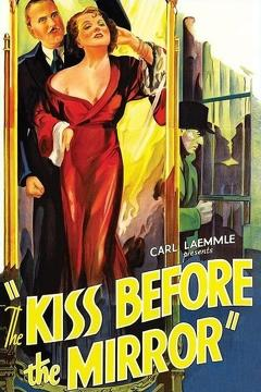 Best Mystery Movies of 1933 : The Kiss Before the Mirror