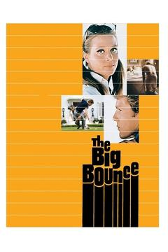 Best Romance Movies of 1969 : The Big Bounce