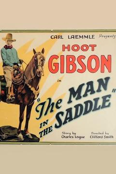 Best Action Movies of 1926 : The Man in the Saddle
