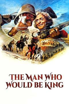 Best Adventure Movies of 1975 : The Man Who Would Be King