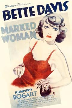 Best Thriller Movies of 1937 : Marked Woman