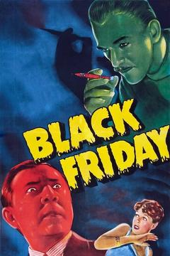 Best Horror Movies of 1940 : Black Friday