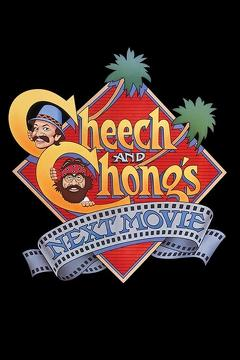Best Action Movies of 1980 : Cheech & Chong's Next Movie