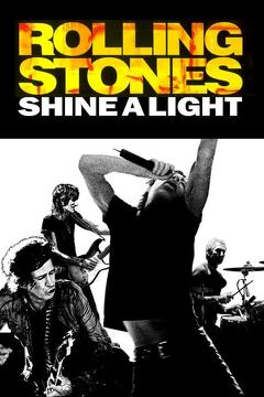 Best Music Movies of 2008 : Shine a Light