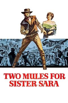 Best Western Movies of 1970 : Two Mules for Sister Sara