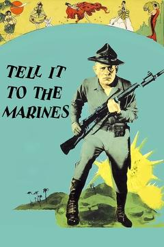 Best Action Movies of 1926 : Tell It to the Marines