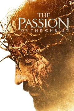 Best Drama Movies of 2004 : The Passion of the Christ