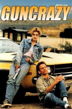 Best Crime Movies of 1992 : Guncrazy