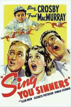 Best Music Movies of 1938 : Sing, You Sinners