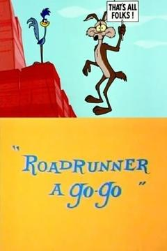 Best Animation Movies of 1965 : Roadrunner a Go-Go