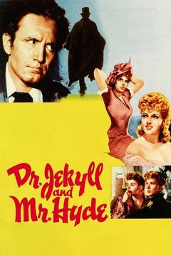 Best Drama Movies of 1941 : Dr. Jekyll and Mr. Hyde