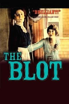 Best Drama Movies of 1921 : The Blot